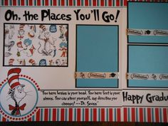 juevenille, but cute -Dr Seuss Graduation Oh The Places Two Premade Scrapbook Pages 4 Family School Scrapbook Layouts, Disney Scrapbook Pages, Kids Scrapbook, Scrapbook Sketches, Travel Scrapbook, Scrapbooking Layouts, Scrapbook Cards, Graduation Scrapbook, Creative Memories