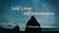 5 Minute Meditation - Self Love Positive Affirmations ~Raise Your Vibrat...