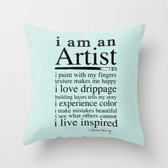 PILLOW | I am an Artist