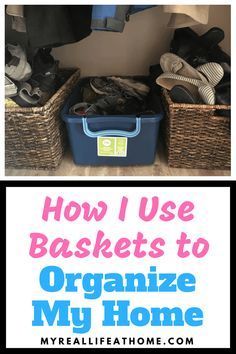Organizing with Baskets - Ideas on how to use baskets for storage and organizing #organize #DIY #storage #toystorage #shoestorage #organizinghacks #kitchenstorage #howtoorganize #baskets Home Organization Hacks, Organizing Your Home, Organization Ideas, Organizing Tips, Decluttering Ideas, Organizing Solutions, Household Organization, Organized Mom, Getting Organized