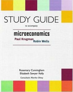 Microeconomics Study Guide by Rosemary Cunningham. $38.27. Publication: January 4, 2005. Publisher: Worth Publishers (January 4, 2005)