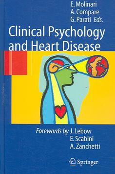 Clinical Psychology And Heart Disease (Hardcover) (Clinical Psychology And Heart Disease)