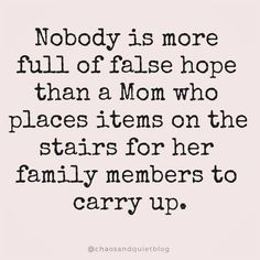 Funny Mom Memes about Motherhood, Being a Savage Mom & Parenting Funny mom memes for the mamas who do it all and would rather laugh than cry. Share these funny mom images with your fave mama friends! Memes Humor, Funny Mom Memes, Funny Mom Stuff, Funny Quotes About Moms, Funny Sayings, Funny Family Quotes, Funny Wuotes, Wisdom Quotes Funny, Mommy Quotes