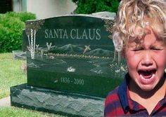 I really do wish all kids would believe in Santa as looooong as possible....but this cracks me up !!