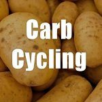 Carb Cycling – How And Why You Should Do It