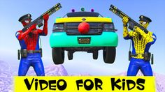 Policeman Spiderman vs CLOWN CAR and more colors truck w/ Nursery Rhymes...
