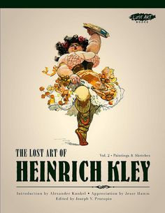 """Cover art of """"The Lost Art of Heinrich Kley vol.2"""" - want!"""