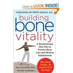 Building Bone Vitality: A Revolutionary Diet Plan to Prevent Bone Loss and Reverse Osteoporosis--Without Dairy Foods Cal (eBook) Weight Gain, Weight Loss, Reduce Weight, Uses For Vicks, Vicks Vaporub Uses, Skin Bumps, Bone Loss, Cleveland Clinic, Bone Density