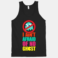 I Aint Afraid Of No Ghost (tank)