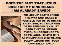 Just because Jesus died for us, does that mean I'm already saved?