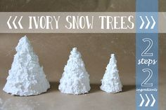 Ivory snow trees. Two steps, two ingredients. Great for kids, great all-around winter craft/decor--not just for Christmas! #BlogHerHolidays