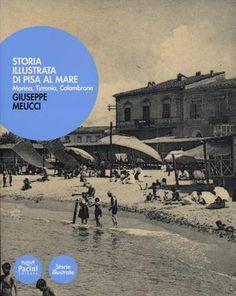 Prezzi e Sconti: #Storia illustrata di pisa al mare. marina  ad Euro 12.32 in #Libro #Libro