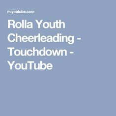 Rolla Youth Cheerleading - Touchdown - YouTube