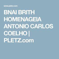 BNAI BRITH HOMENAGEIA ANTONIO CARLOS COELHO   PLETZ.com