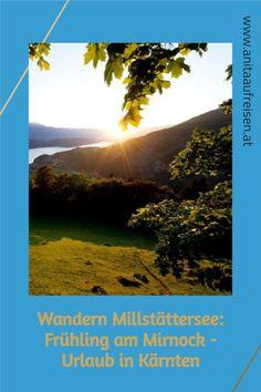 Wer sich selbst mit frischer Energie aufladen möchte, sollte auf den Weltenberg Mirnock wandern, ein kraftvoller Ort hoch übern Millstätter See. Ein Wandertipp aus Kärnten. Jetzt am Blog. Desktop Screenshot, Hiking Trails, Time Out, Landscape Pictures, Travel Inspiration