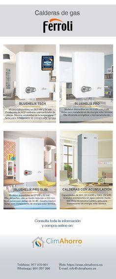 Ferroli cuenta con estos 4 tipos de calderas a gas condensación: - Ferroli Bluehelix TECH - Ferroli Bluehelix PRO - Ferroli Bluehelix PRO SLIM - Calderas con acumulación  Infórmate de las características de cada caldera en nuestra página y compra online a un mejor precio.