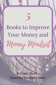 There comes a time in your life when you want to take control of your money. You want to reach the goals and be awesome but how do you start? Here are 5 books to help you make the shift in your mindset and in your actions! Implementation is important as well!