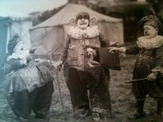 THE ANTIQUE CIRCUS: TRAVELLING FREAK SHOW: clowns