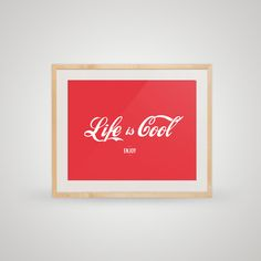 "Free printable posters ""open ""art - Life is cool"