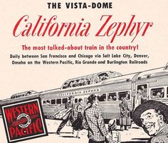 California Zephyr Illustration 1952 | Flickr - Photo Sharing! Train Posters, Railway Posters, Vintage Ads, Vintage Trains, Vintage Posters, California Zephyr, Train Art, Old Advertisements, Travel Illustration