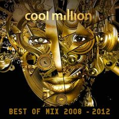 Cool Million Best Of Mix 2008-2010   Have a listen right here...