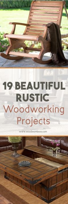 Beautiful rustic woodworking projects you'll love.