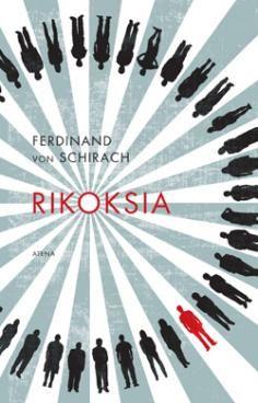 Ferdinand von Schirach: Rikoksia