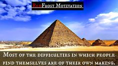 """""""Most of the difficulties in which people find themselves are of their own making."""" HERE IS THE LINK TO OUR CHANNEL: https://www.youtube.com/user/RedFrostTV"""