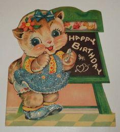 Vintage 1946 birthday greeting card, sweet cat writing on chalkboard, used Vintage Greeting Cards, Birthday Greeting Cards, Birthday Greetings, Vintage Cat, Retro Vintage, Cat Birthday, Happy Birthday, Chalkboard Writing, Vintage Birthday
