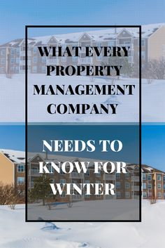 Here are 10 pieces of advice that every property manager should be aware of and seek to implement before the first snow falls.