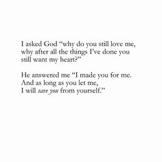Oh how he has saved me from myself