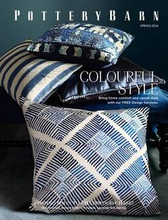 Pottery Barn Australia - Spring 2014  Colourful Style - Bring your home to life: punctuate classic pieces with richly textured and coloured accents.