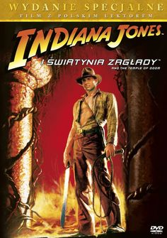 Indiana Jones i Świątynia Zagłady / Indiana Jones and the Temple of Doom