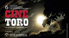 Festival Internacional de Experimentación Cine Toro 2013