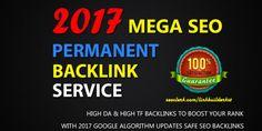 Mega SEO Permanent Backlink Service For Boost Your Rank On Google