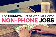 The Massive List of Non-Phone Work at Home Jobs