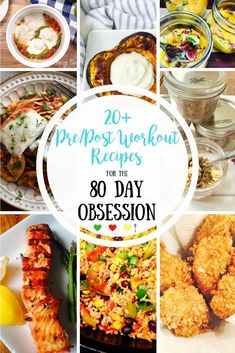 20 Pre/Post Workout 80 Day Obsession Recipes | Confessions of a Fit Foodie #Health&Fitness+Recipes