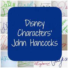 Disney Characters and Their Whimsical John Hancocks
