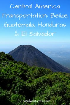 Central America Transportation_ How to travel between Belize, Guatemala, Honduras & El Salvador