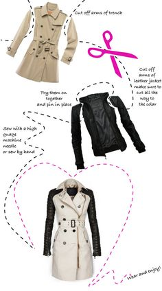 DIY Burberry Mixed Media Trench Coat! Interesting idea. I've always wanted a wool and leather coat. Maybe I could do this...