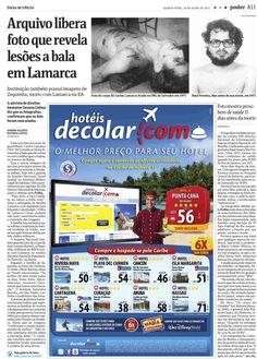 Matheus Leitão e Rubens Valente mostram em matéria da Folha de S.Paulo foto que revela a bala do corpo do guerrilheiro Carlos Lamarca.