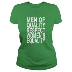 men_of_quality_respect_womens_equality_ 1  #gift #ideas #Popular #Everything #Videos #Shop #Animals #pets #Architecture #Art #Cars #motorcycles #Celebrities #DIY #crafts #Design #Education #Entertainment #Food #drink #Gardening #Geek #Hair #beauty #Health #fitness #History #Holidays #events #Home decor #Humor #Illustrations #posters #Kids #parenting #Men #Outdoors #Photography #Products #Quotes #Science #nature #Sports #Tattoos #Technology #Travel #Weddings #Women