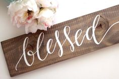 Blessed Sign, Rustic Wooden Sign, Rustic Home Decor Wall Art, Keepsake Gift Sign, Farmhouse Decor