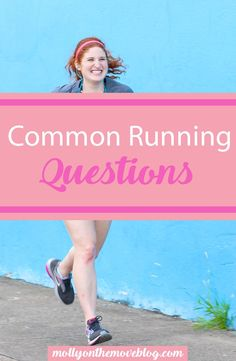 running questions | running questions answered | common runnings questions | how to begin running