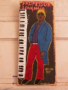Professor Longhair - Dan Dalton Art, Delta Blues, blues music art, blues folk art, outsider art, raw art, mississippi art , mississippi blues, New Orleans Blues