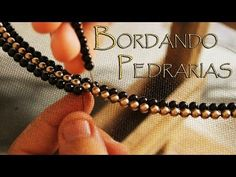 COMO BORDAR PEDRARIAS - Embroidery Needles - YouTube