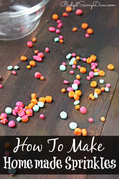 How To Make Homemade Sprinkles Make sprinkles at home! Impress everyone PLUS they cost a fraction of the price of buying sprinkles - How To Make Homemade Sprinkles Recipe Homemade Sprinkles Recipe, Sprinkle Recipe, Sprinkle Party, How To Make Homemade, How To Make Cake, Fun Cupcakes, Cupcake Cakes, Fondant, Delicious Desserts
