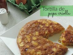 Tortilla de papa criolla, un desayuno diferente | Gastroglam