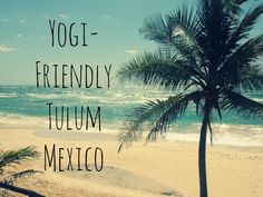 Tulum, Mexico is an amazing place to do yoga on the beach. Here are some of my favorite hotels and places to practice yoga in Tulum Mexico.