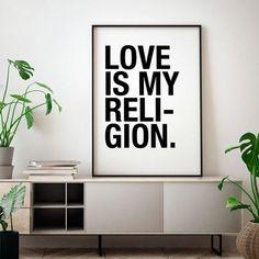 fd9441bf79 Quadro Poster Decorativo Love Is My Religion Preto e Branco - Frase